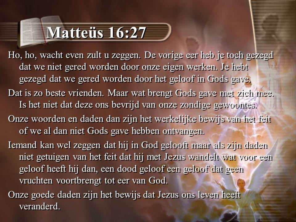 Matteüs 16:27