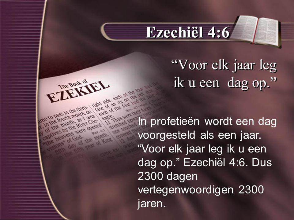 Ezechiël 4:6 Voor elk jaar leg ik u een dag op.