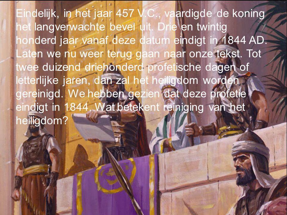 Eindelijk, in het jaar 457 V. C