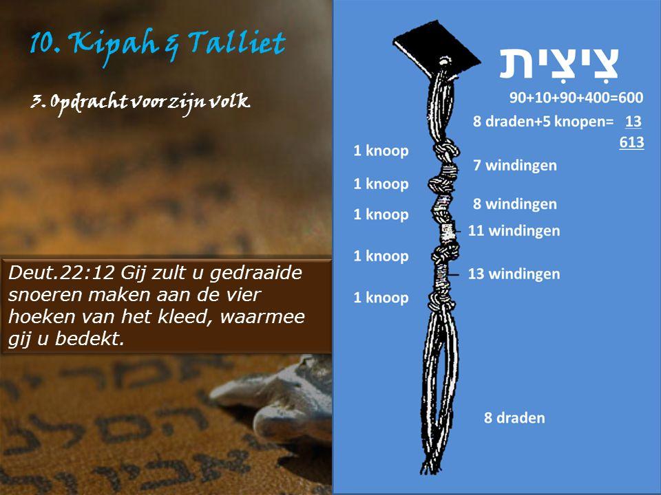 10. Kipah & Talliet 3. Opdracht voor zijn volk
