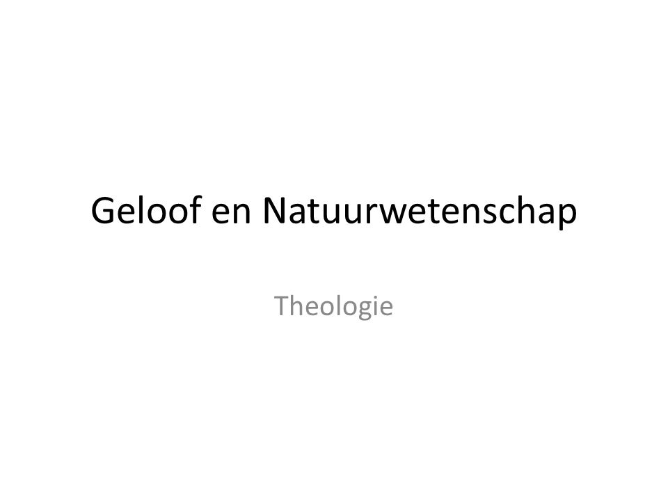 Geloof en Natuurwetenschap
