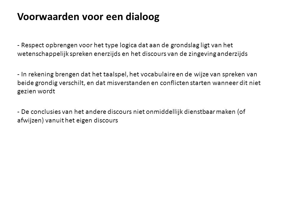 Voorwaarden voor een dialoog