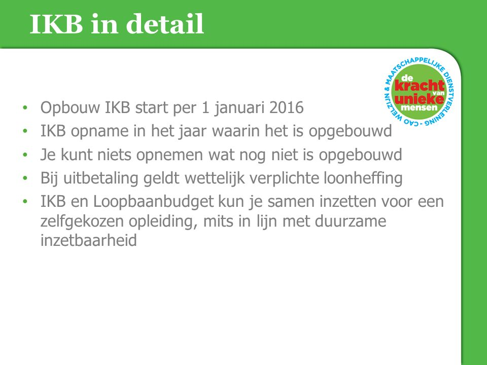 IKB in detail Opbouw IKB start per 1 januari 2016
