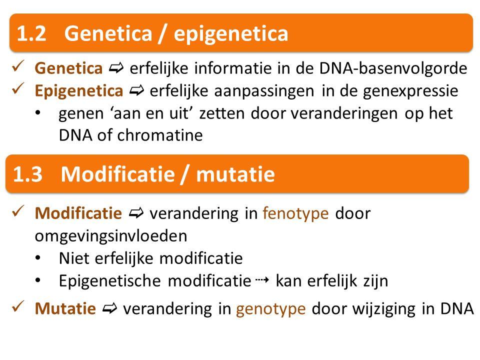 1.2 Genetica / epigenetica