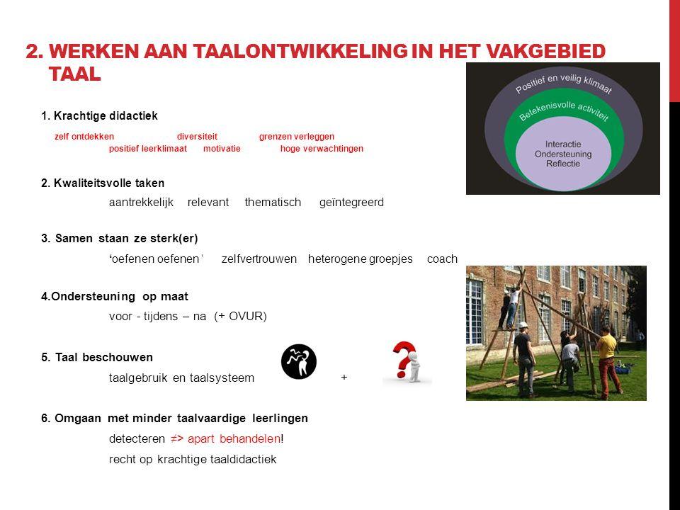 2. Werken aan taalontwikkeling in het vakgebied taal