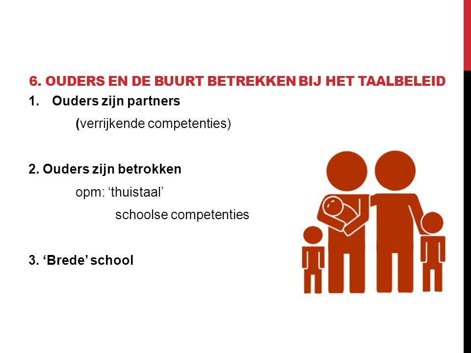 6. Ouders en de buurt betrekken bij het taalbeleid