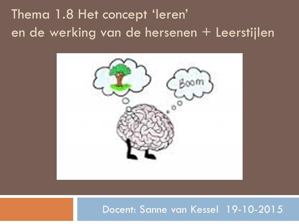 Docent: Sanne van Kessel 19-10-2015