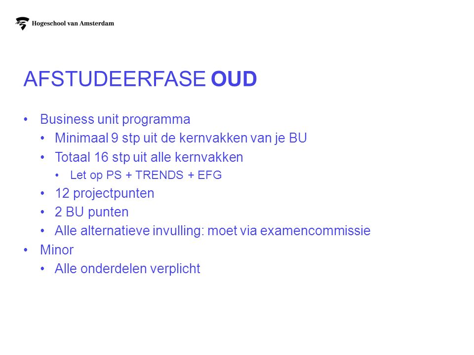 afstudeerfase OUD Business unit programma