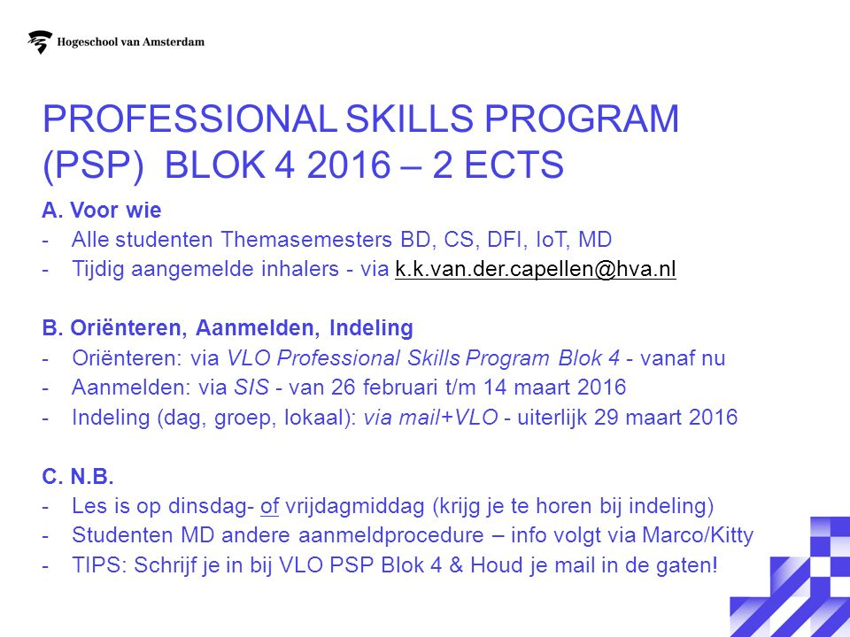 Professional Skills Program (PSP) Blok 4 2016 – 2 ECTS