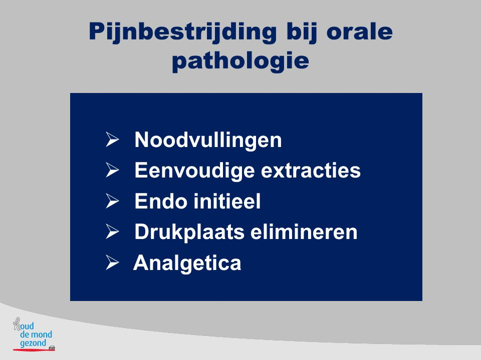 Pijnbestrijding bij orale pathologie