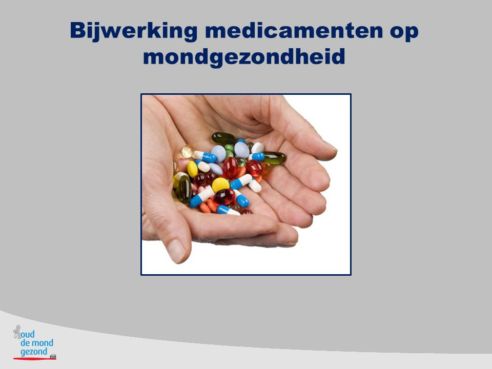 Bijwerking medicamenten op mondgezondheid