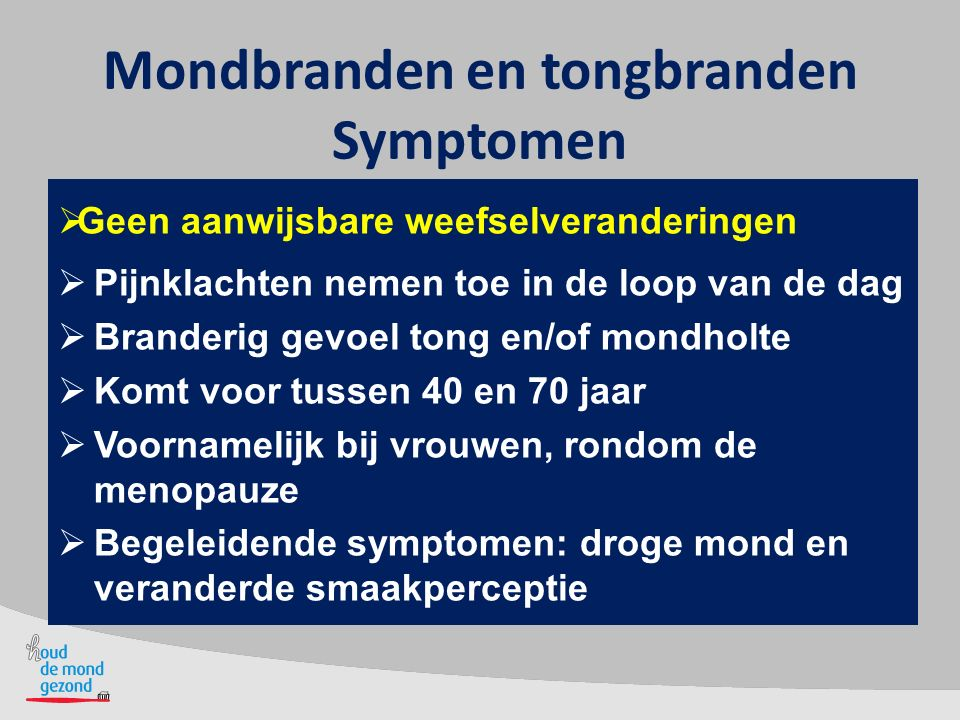 Mondbranden en tongbranden Symptomen