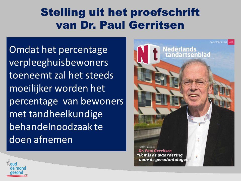 Stelling uit het proefschrift van Dr. Paul Gerritsen
