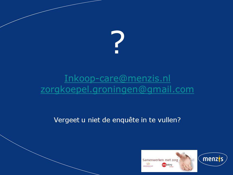 Inkoop-care@menzis. nl zorgkoepel. groningen@gmail