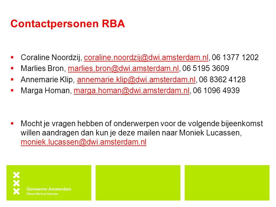 Contactpersonen RBA Coraline Noordzij, coraline.noordzij@dwi.amsterdam.nl, 06 1377 1202. Marlies Bron, marlies.bron@dwi.amsterdam.nl, 06 5195 3609.