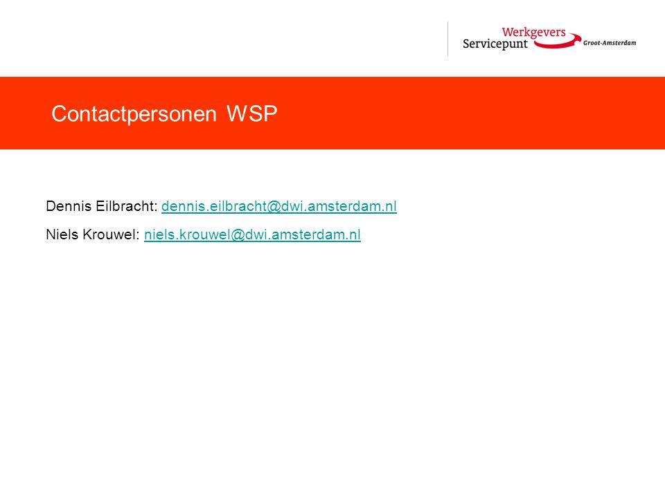 Contactpersonen WSP Dennis Eilbracht: dennis.eilbracht@dwi.amsterdam.nl.