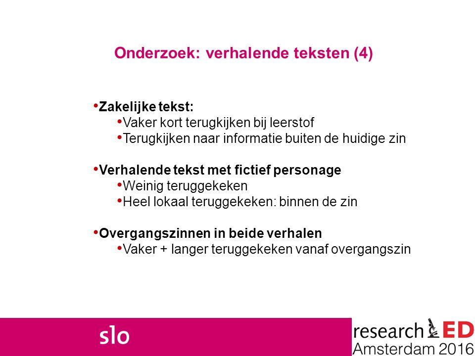 Onderzoek: verhalende teksten (4)
