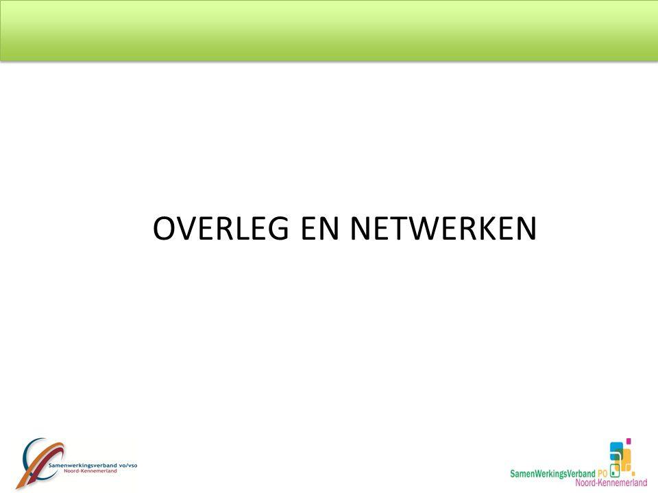 OVERLEG EN NETWERKEN