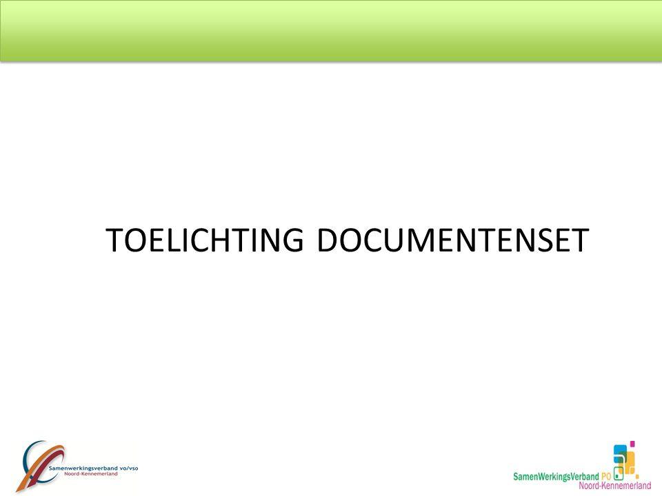 TOELICHTING DOCUMENTENSET