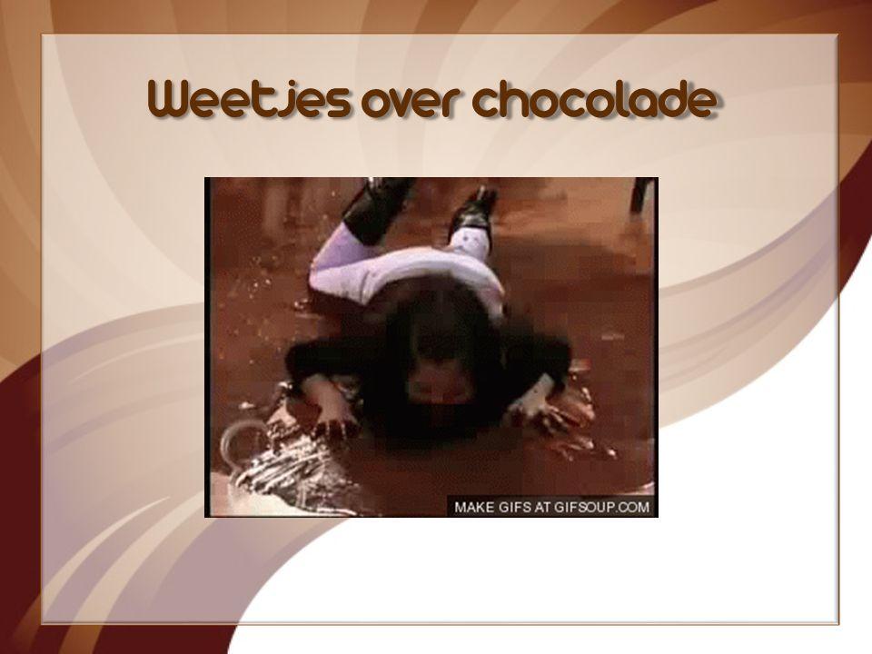 Weetjes over chocolade