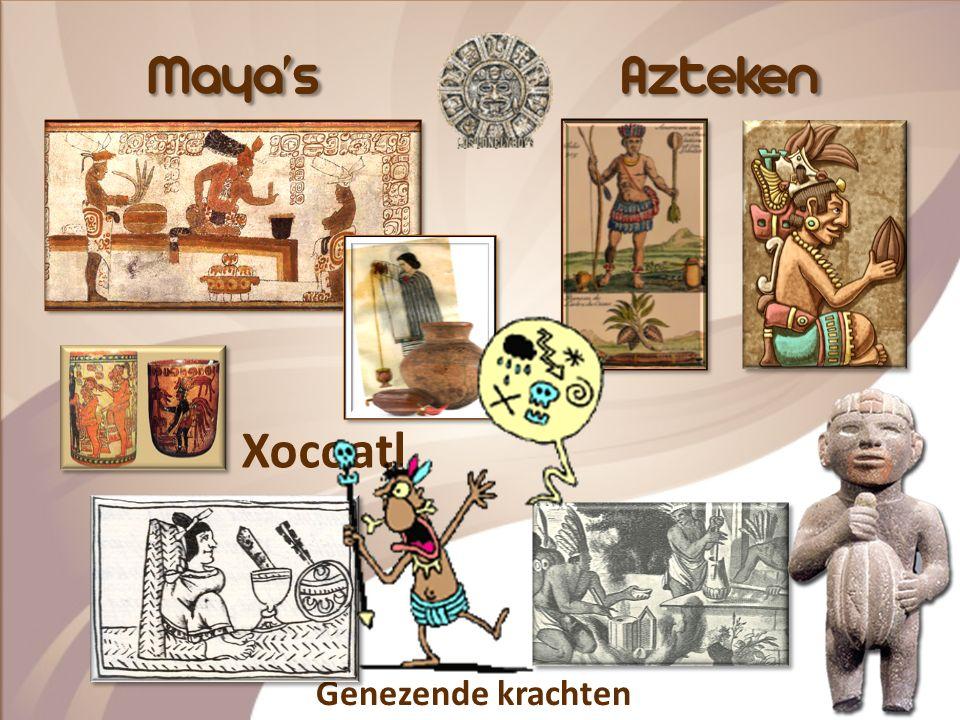 Maya's Azteken Xocoatl Genezende krachten