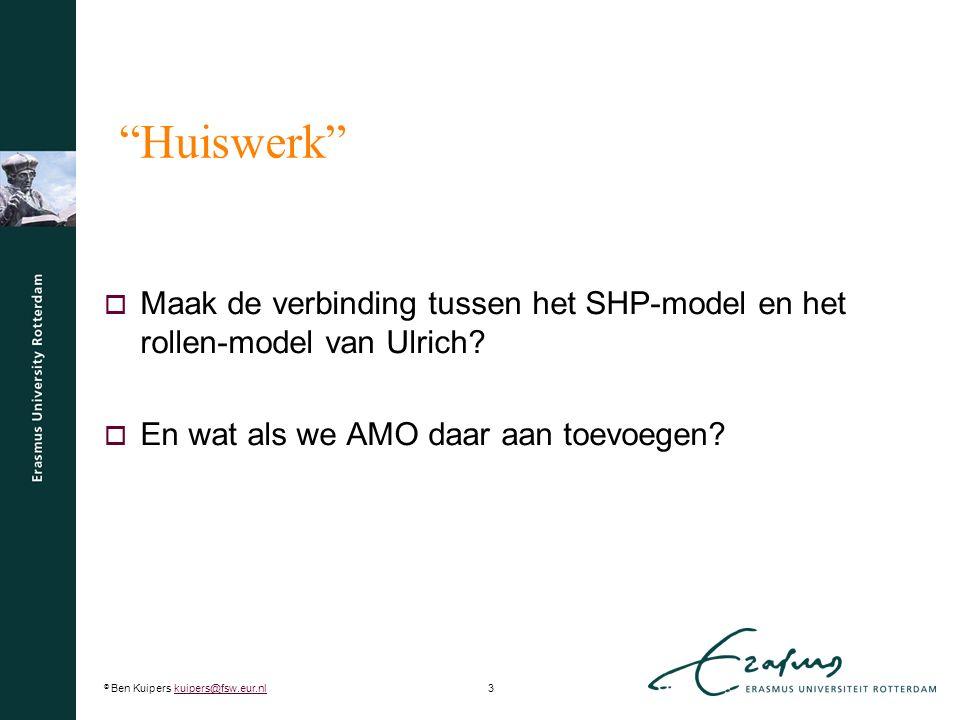 Huiswerk Maak de verbinding tussen het SHP-model en het rollen-model van Ulrich.