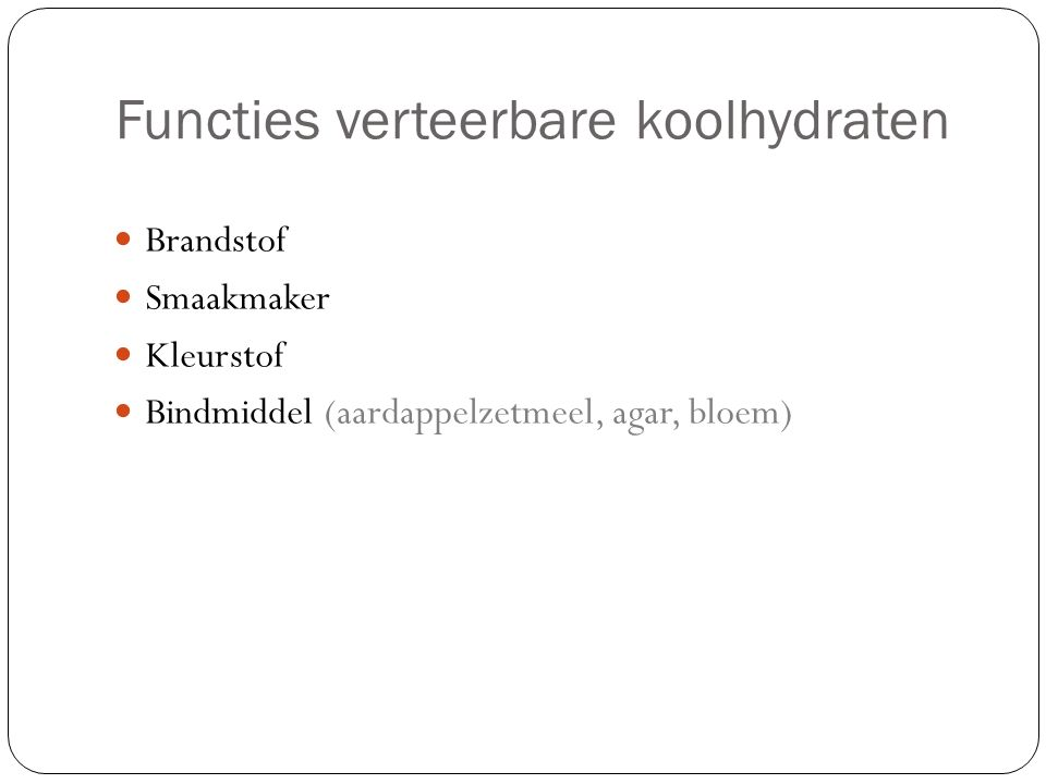 Functies verteerbare koolhydraten