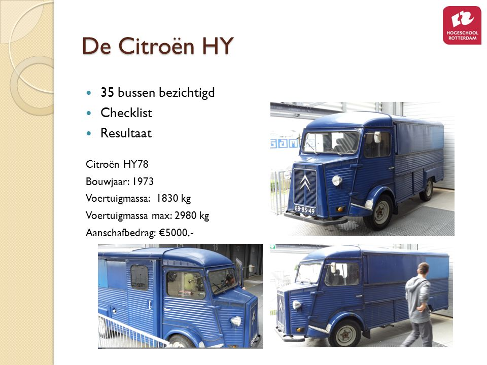 De Citroën HY 35 bussen bezichtigd Checklist Resultaat Citroën HY78