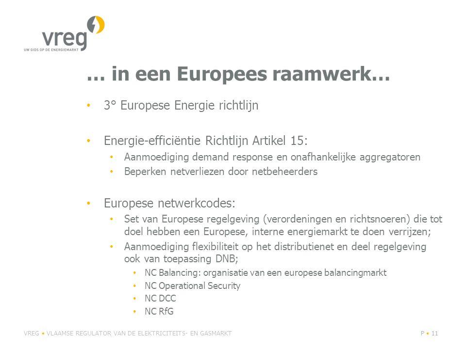 … in een Europees raamwerk…