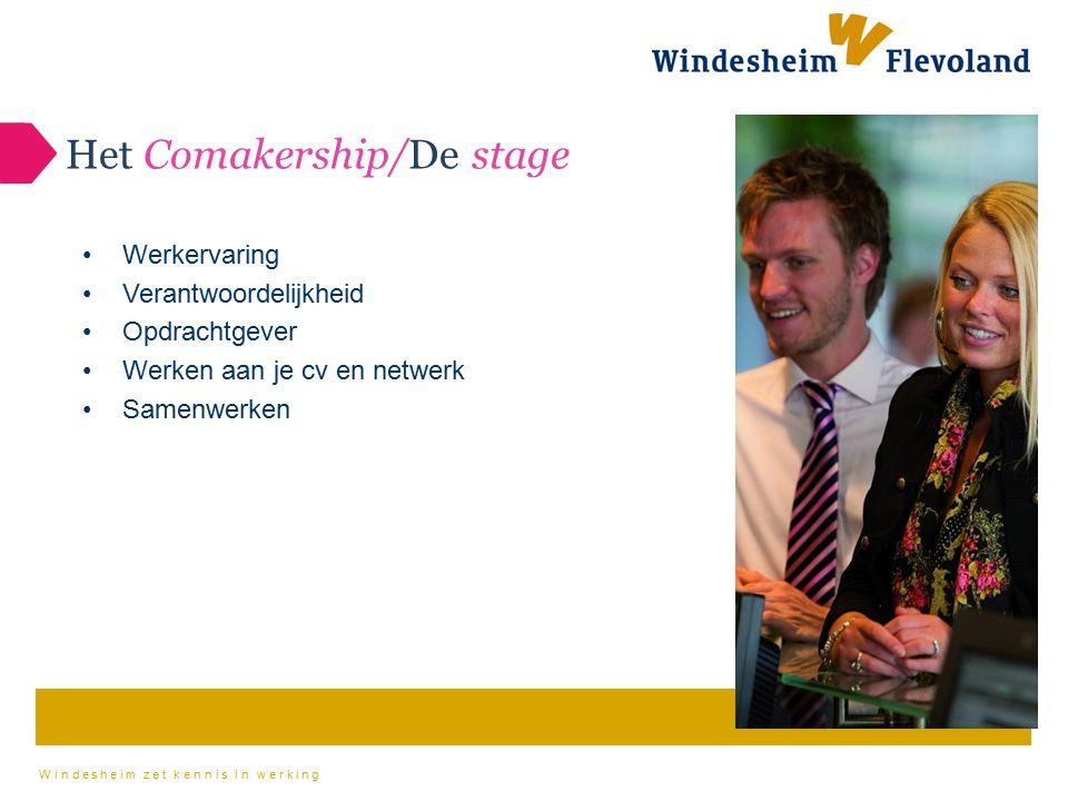 Het Comakership/De stage