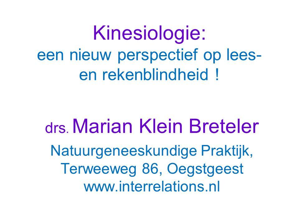 Kinesiologie: een nieuw perspectief op lees- en rekenblindheid !