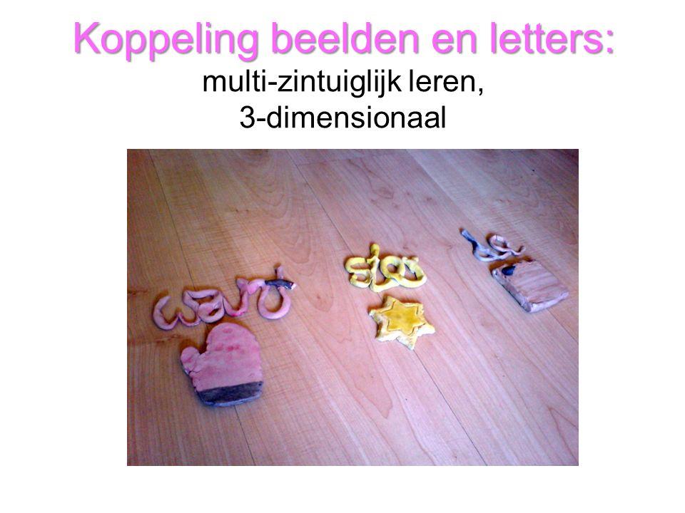 Koppeling beelden en letters: multi-zintuiglijk leren, 3-dimensionaal