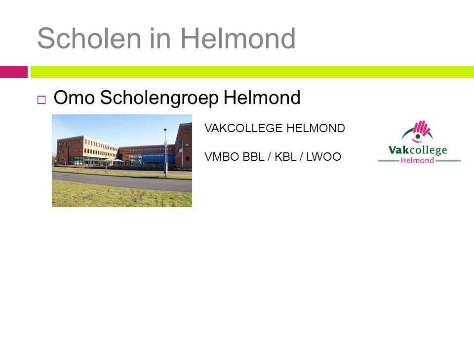 Scholen in Helmond Omo Scholengroep Helmond VAKCOLLEGE HELMOND