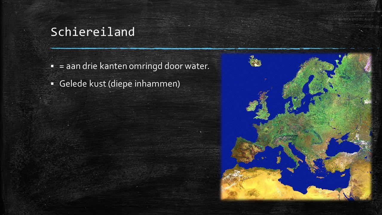Schiereiland = aan drie kanten omringd door water.