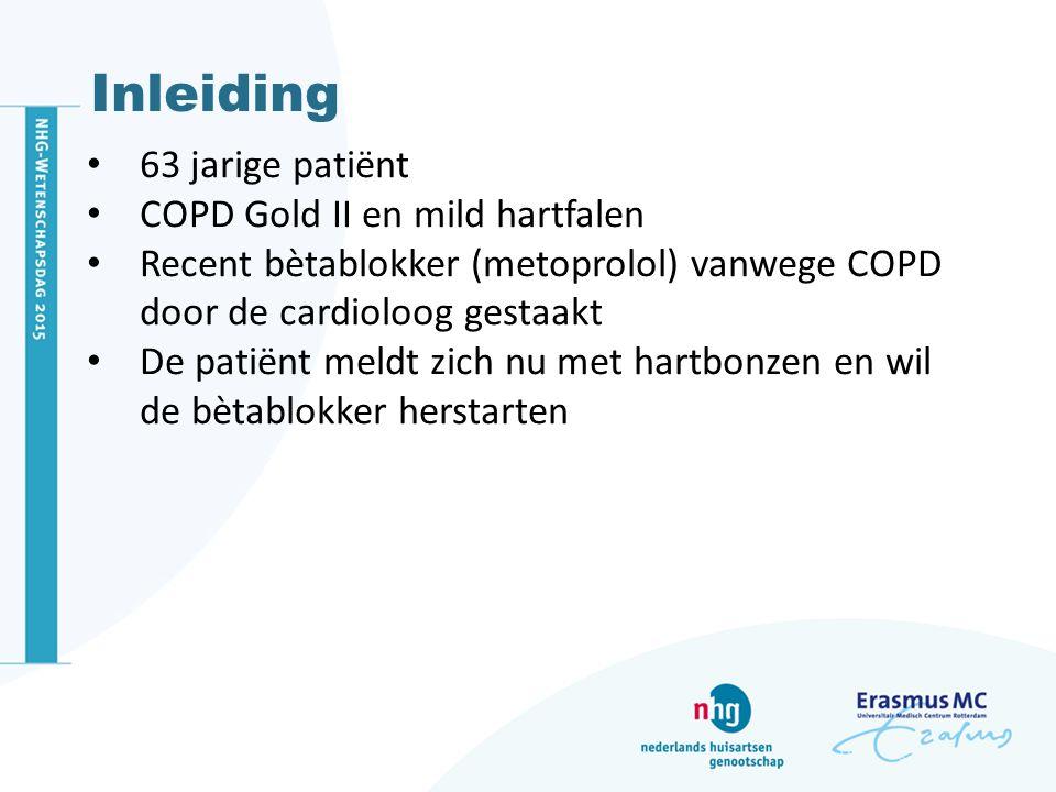 Inleiding 63 jarige patiënt COPD Gold II en mild hartfalen