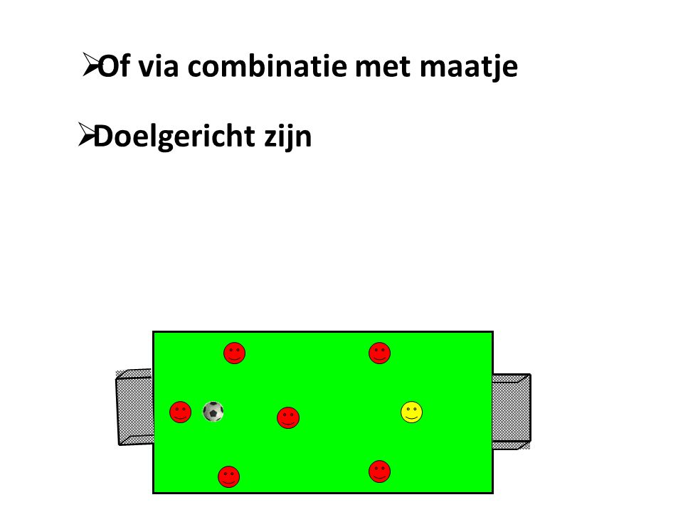 Of via combinatie met maatje