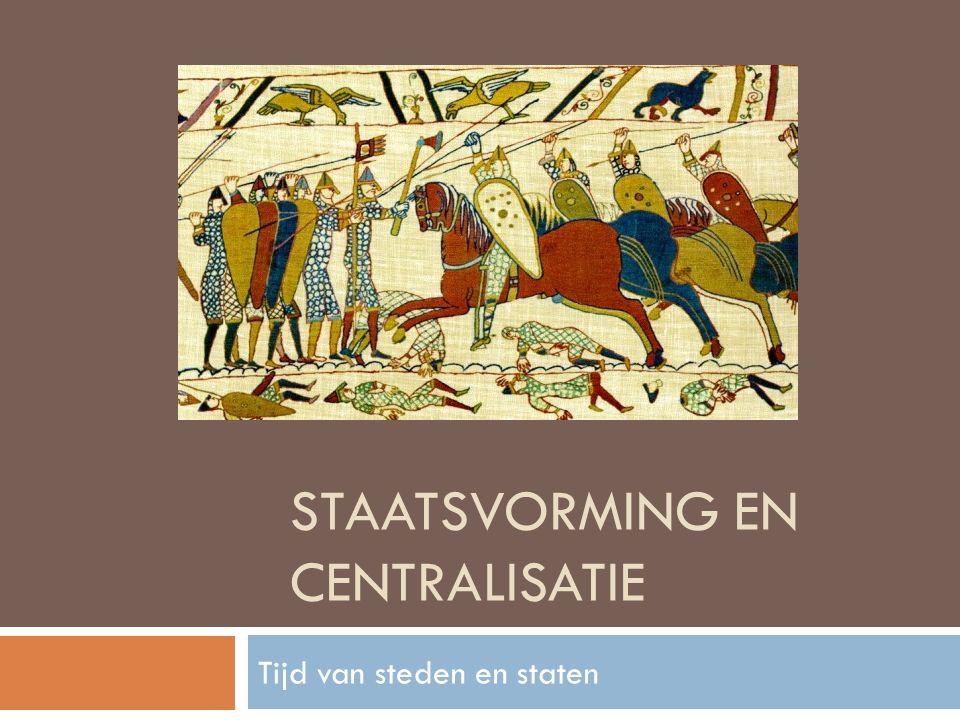 Staatsvorming en centralisatie