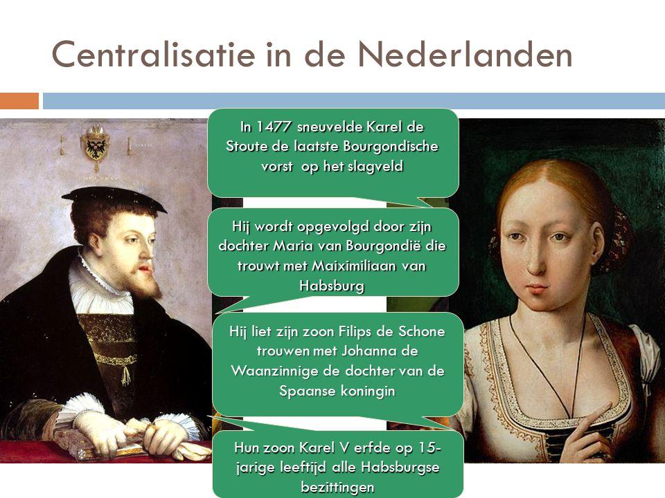 Centralisatie in de Nederlanden