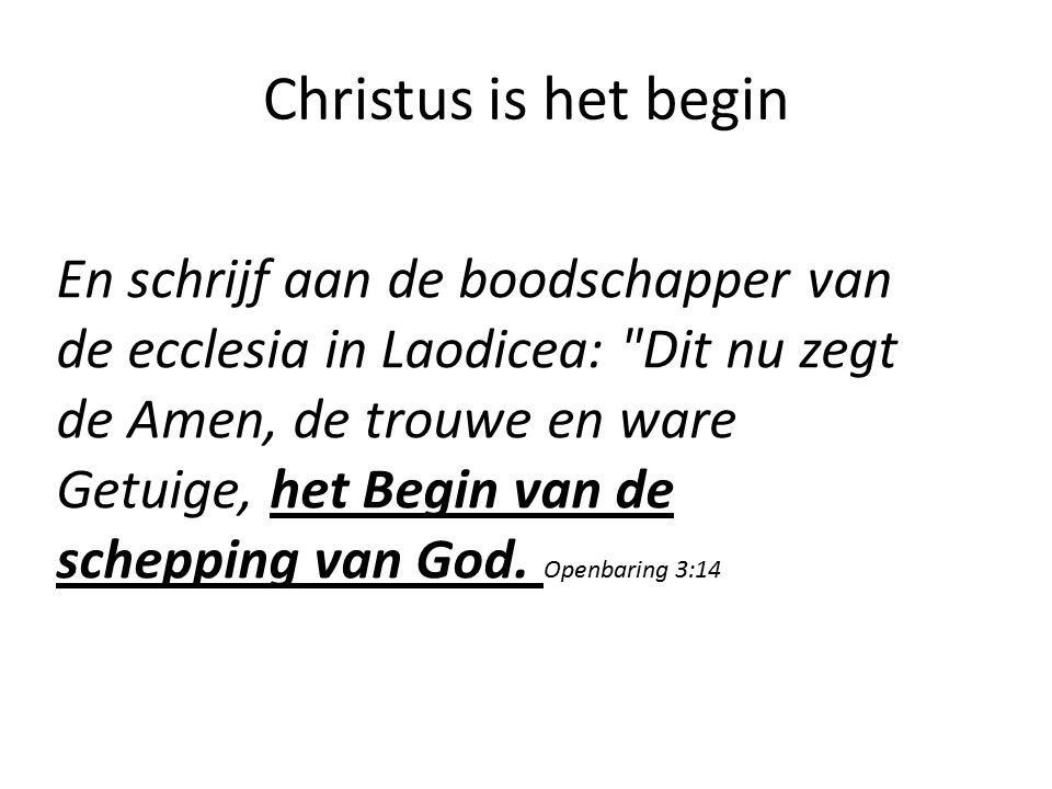 Christus is het begin