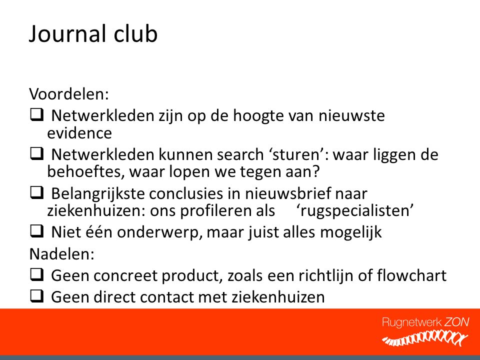 Journal club Voordelen: