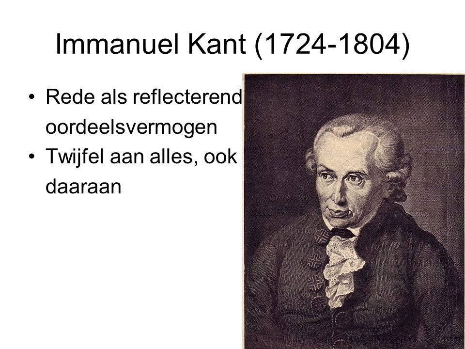 Immanuel Kant (1724-1804) Rede als reflecterend oordeelsvermogen