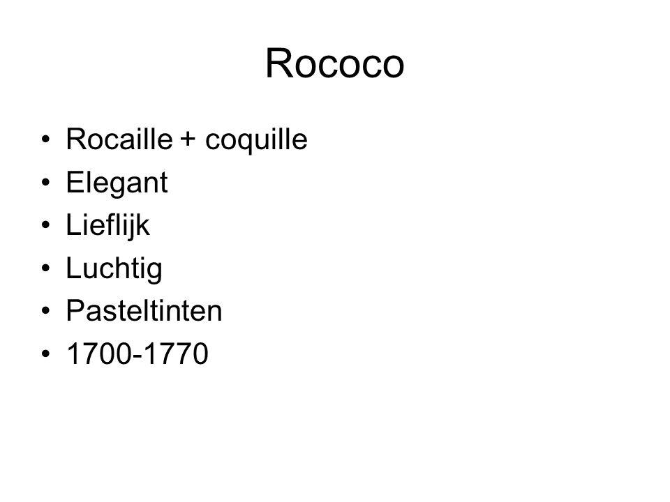 Rococo Rocaille + coquille Elegant Lieflijk Luchtig Pasteltinten
