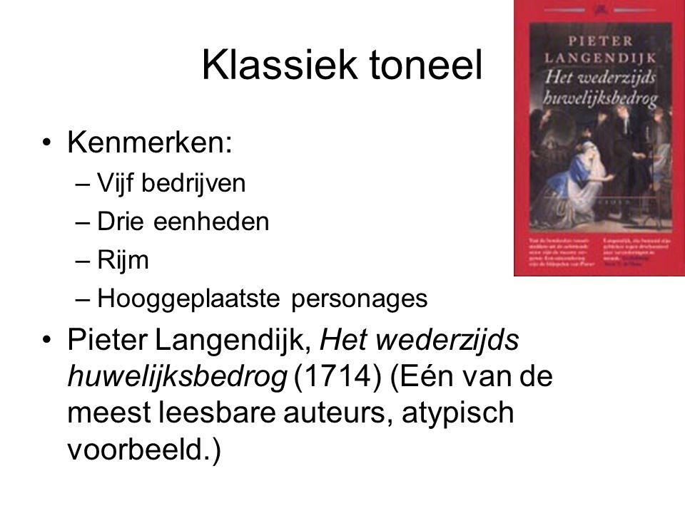 Klassiek toneel Kenmerken: