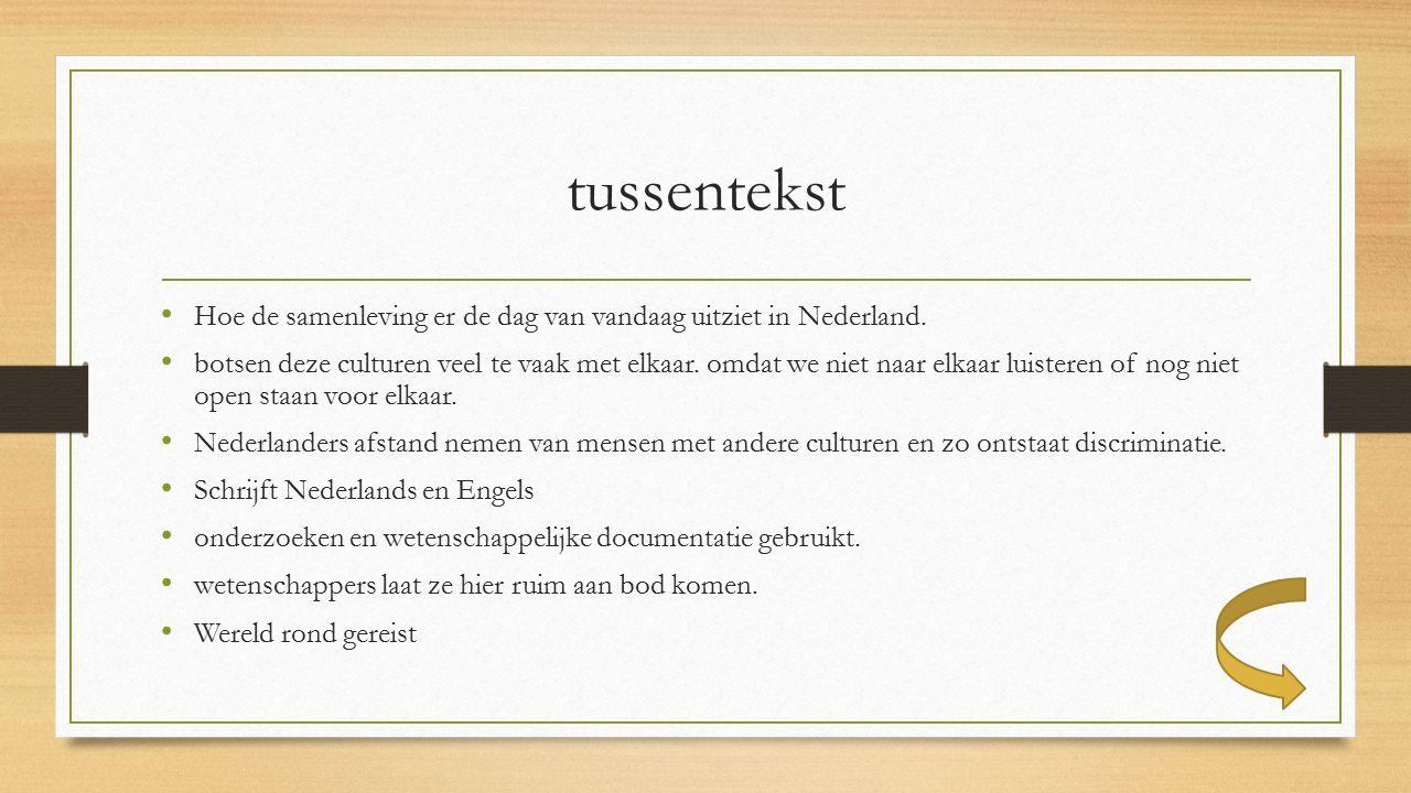 tussentekst Hoe de samenleving er de dag van vandaag uitziet in Nederland.