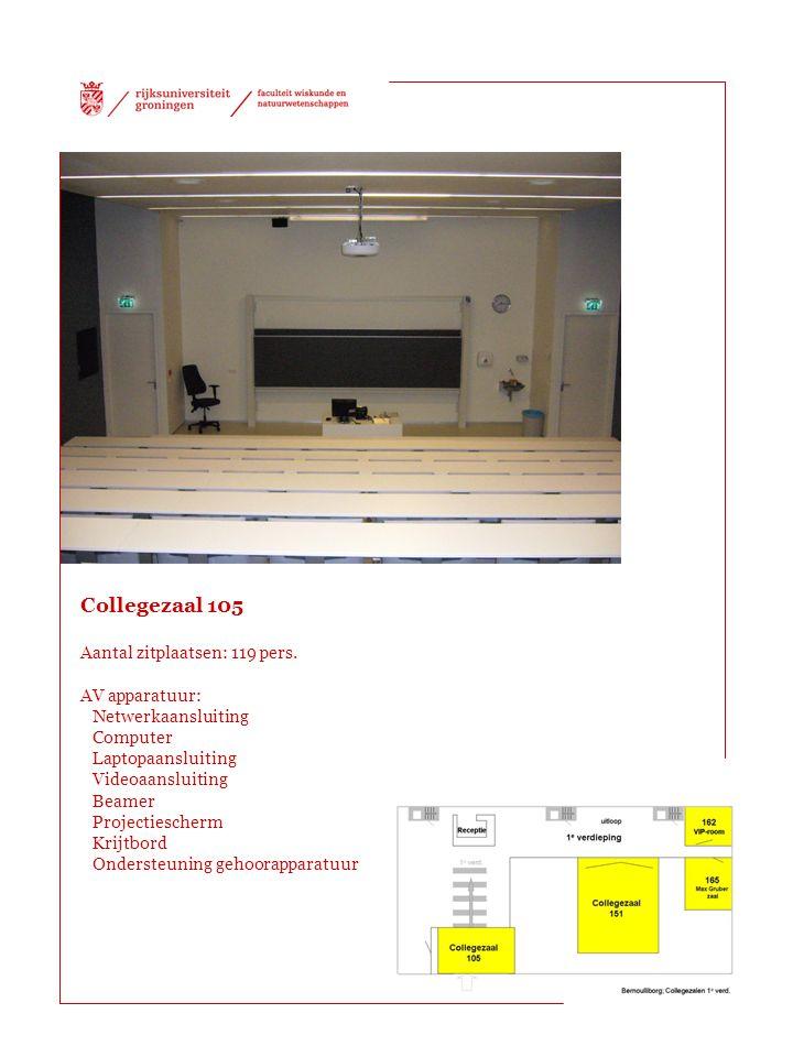 Collegezaal 105 Aantal zitplaatsen: 119 pers. AV apparatuur: