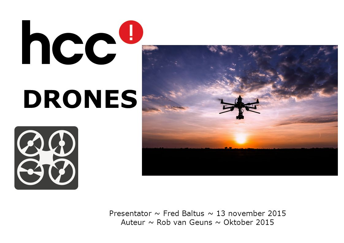 DRONES Presentator ~ Fred Baltus ~ 13 november 2015