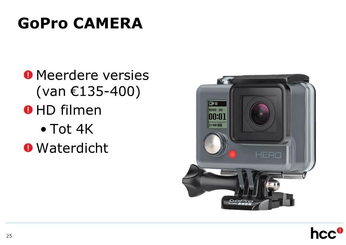 GoPro CAMERA Meerdere versies (van €135-400) HD filmen Tot 4K