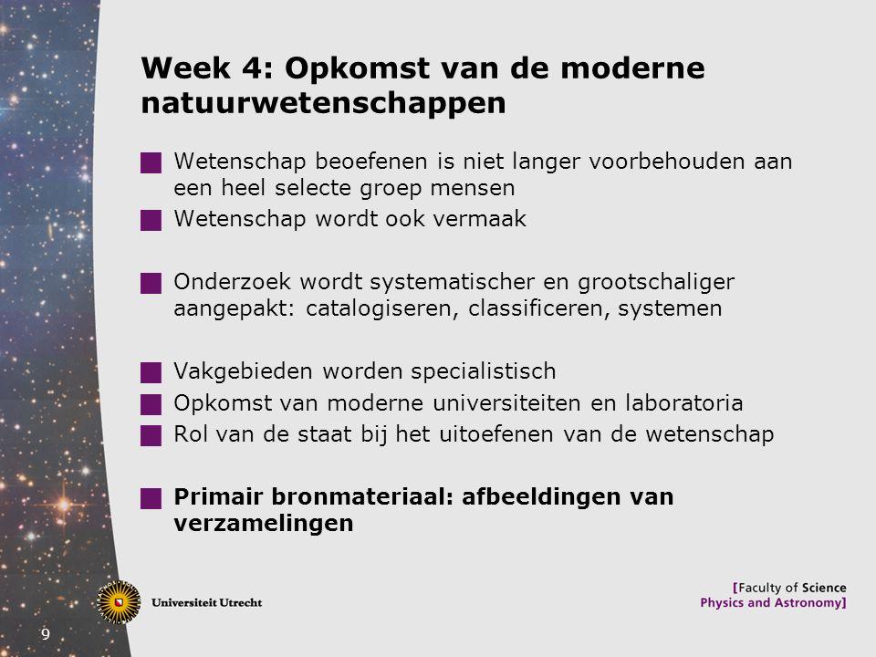 Week 4: Opkomst van de moderne natuurwetenschappen