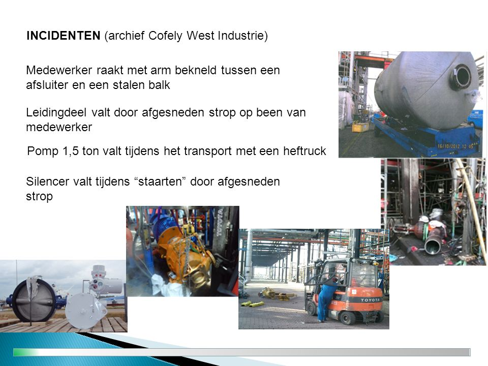 INCIDENTEN (archief Cofely West Industrie)