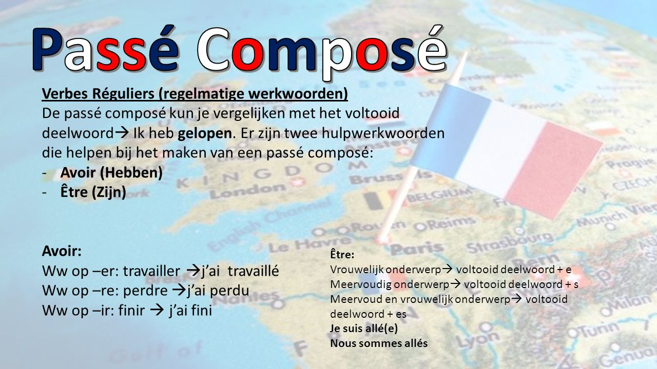 Passé Composé Verbes Réguliers (regelmatige werkwoorden)